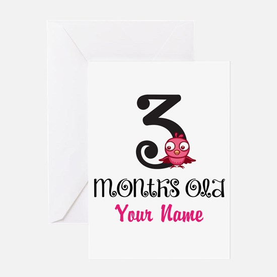 3 Months Old Baby Bird - Personalized Greeting Car