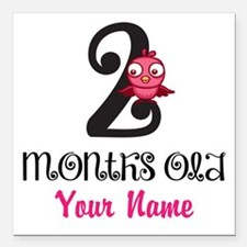 2 Months Old Baby Bird - Personalized Square Car M