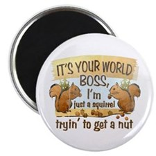 """It's your world boss.. 2.25"""" Magnet (100 pack)"""