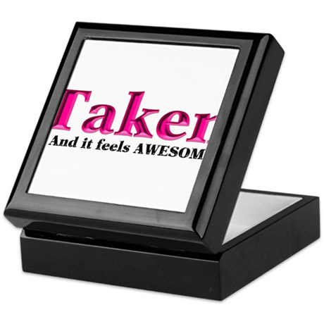 Taken And it feels Awesome Keepsake Box