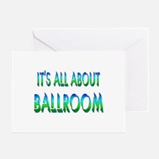 About Ballroom Greeting Card