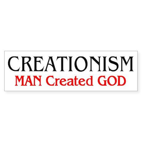 MAN Created GOD Bumper Sticker