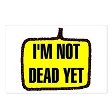 NOT DEAD YET Postcards (Package of 8)