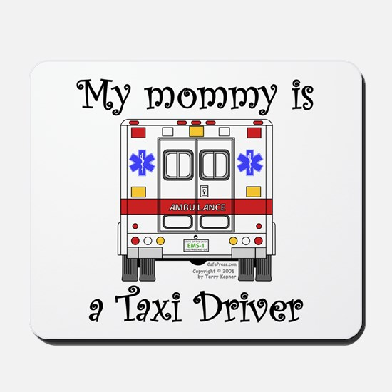 Taxi Driver Mommy Mousepad