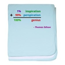 Genius is 1% inspiration and 99% perspiration baby