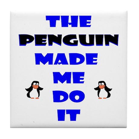 Blame the Penguin Tile Coaster