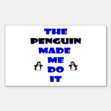 Blame the Penguin Rectangle Decal