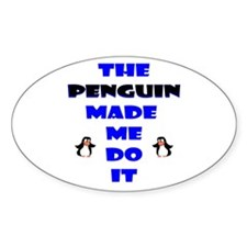Blame the Penguin Oval Decal