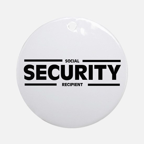 Social SECURITY Recipient Ornament (Round)