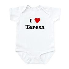 I Love Teresa Infant Bodysuit