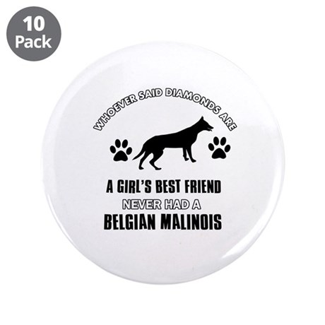 "Belgian Malinois Mommy designs 3.5"" Button (10 pac"