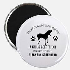Black Tan Coonhound Mommy designs Magnet