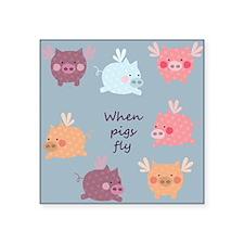 When Pigs Fly Sticker