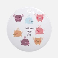 When Pigs Fly Ornament (Round)