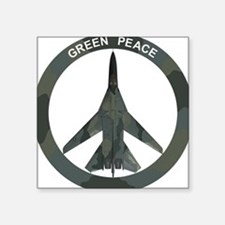 "FB-111 Green Peace.PNG Square Sticker 3"" x 3"""