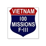 100 Missions - F-111 Square Sticker 3