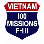 100 Missions - F-111 Square Car Magnet 3