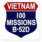 100 MISSIONS - B-52D.PNG Square Car Magnet 3