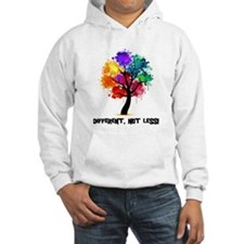 Different, not less! Hoodie
