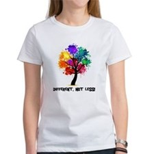 Different, not less! T-Shirt