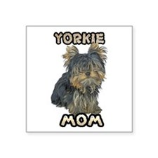"""Yorkshire Terrier Mom Square Sticker 3"""" x 3"""""""