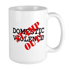 STAMP OUT - DOMESTIC VIOLENCE! Mug
