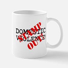 STAMP OUT - DOMESTIC VIOLENCE! Small Mug