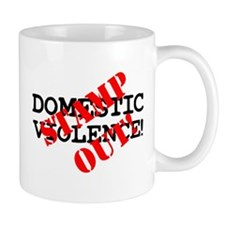 STAMP OUT - DOMESTIC VIOLENCE! Small Small Mug