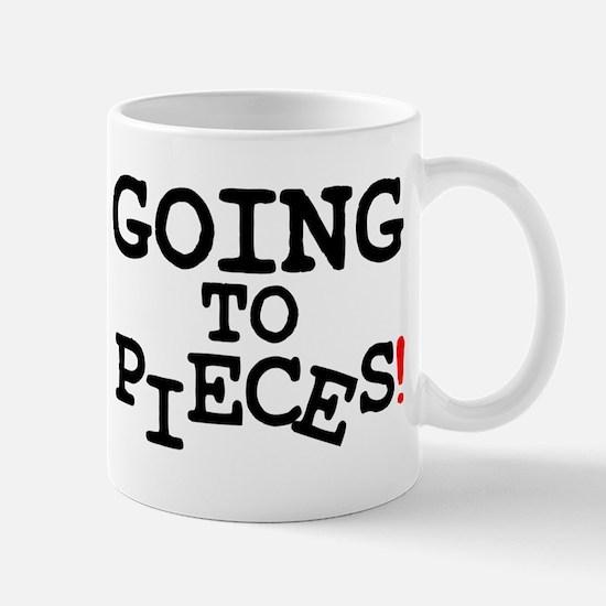 GOING TO PIECES! Small Mug