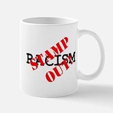 STAMP OUT - RACISM! Small Mug