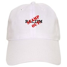STAMP OUT - RACISM! Baseball Cap
