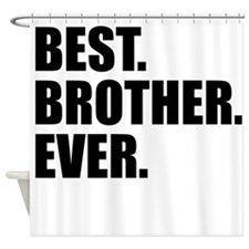 Best Brother Ever Shower Curtain