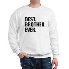 Best Brother Ever Sweatshirt
