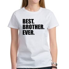 Best Brother Ever T-Shirt