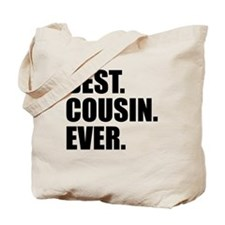 Best Cousin Ever Tote Bag
