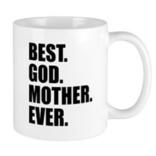 Best Godmother Ever Mug