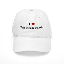 I Love Teh Pirate Panda Baseball Cap
