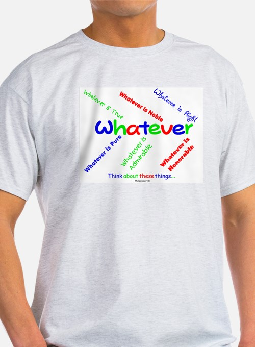 Whatever - Blue, Red, Green Ash Grey T-Shirt