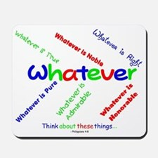 Whatever - Blue, Red, Green Mousepad