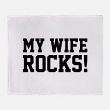 My Wife Rocks! Stadium Blanket