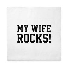 My Wife Rocks! Queen Duvet