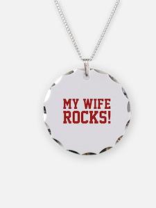 My Wife Rocks! Necklace