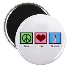 Peace Love Fashion Magnet