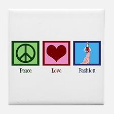 Peace Love Fashion Tile Coaster