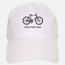 This Is How I Roll Bicycle Baseball Baseball Cap