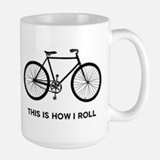 This Is How I Roll Bicycle Mug