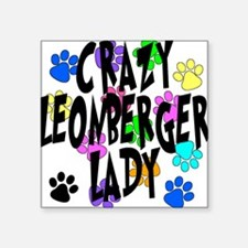 "Crazy Leonberger Lady Square Sticker 3"" x 3"""
