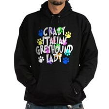 Crazy Italian Greyhound Lady Hoodie