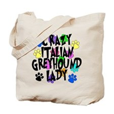 Crazy Italian Greyhound Lady Tote Bag