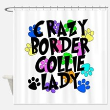 Crazy Border Collie Lady Shower Curtain
